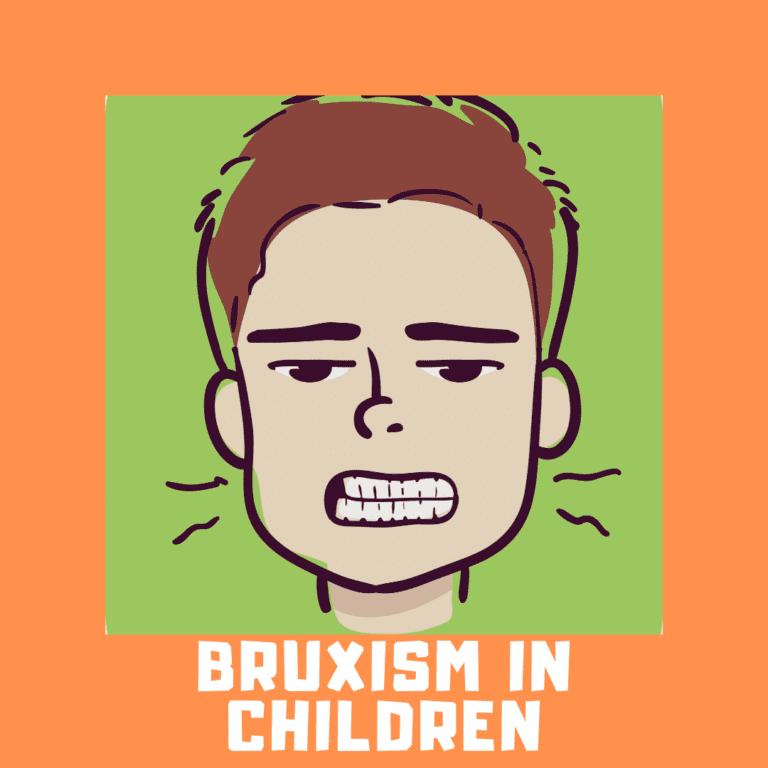 Bruxism in Children